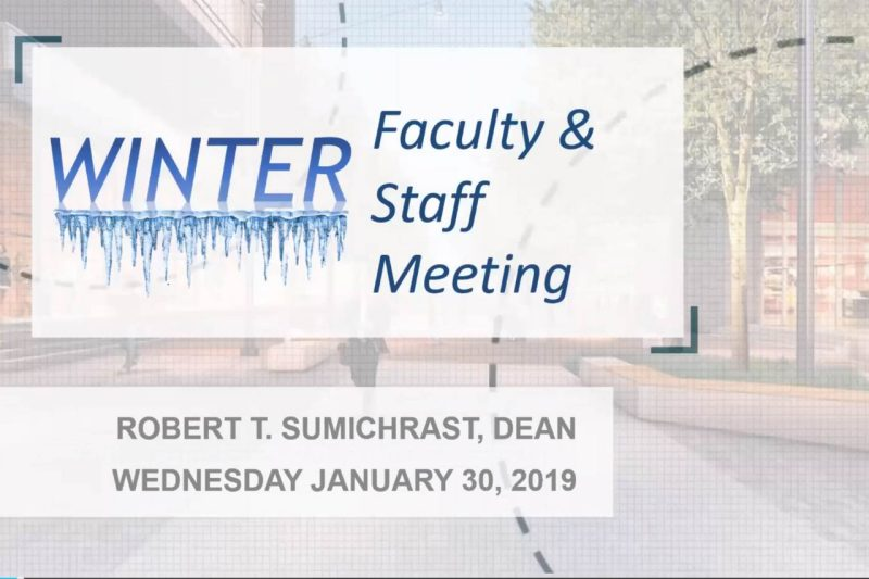 Faculty / Staff Meeting – Winter 2019